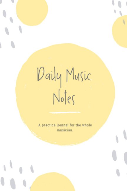 View Daily Music Notes Yellow by Karen Hall, Musician Health R.