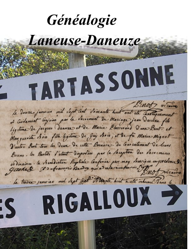 View Généalogie Laneuse (Daneuze) by Monribot Janick