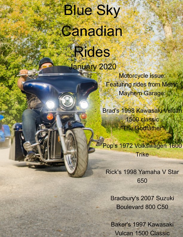 View Blue Sky Canadian Rides - January 2020 by Marie Dempsey