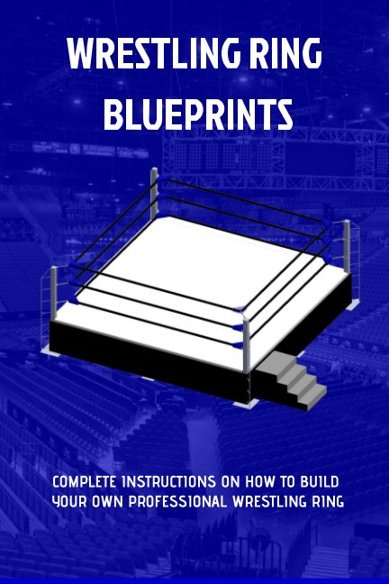 View The Wrestling Ring Blueprints Book by Sluice