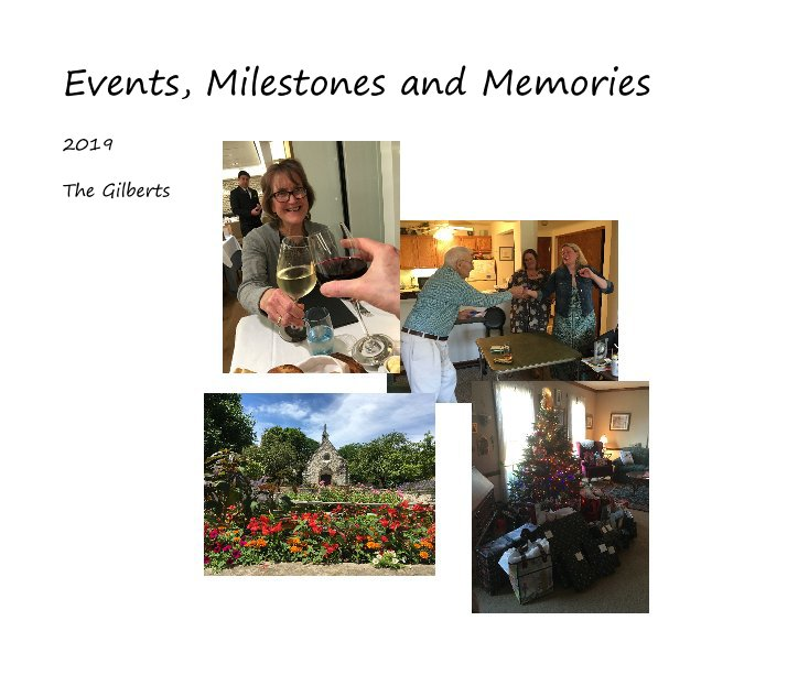 View Events, Milestones and Memories by The Gilberts