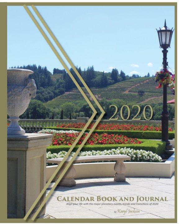 View Alpha Life Trends 2020 Calendar Book by Karyl Jackson