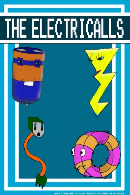 View The Electricalls by Heath Achatz