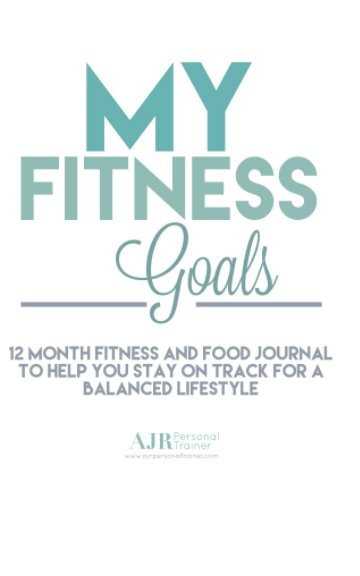View 12 Month Fitness and Food Journal by Amelia Robinson