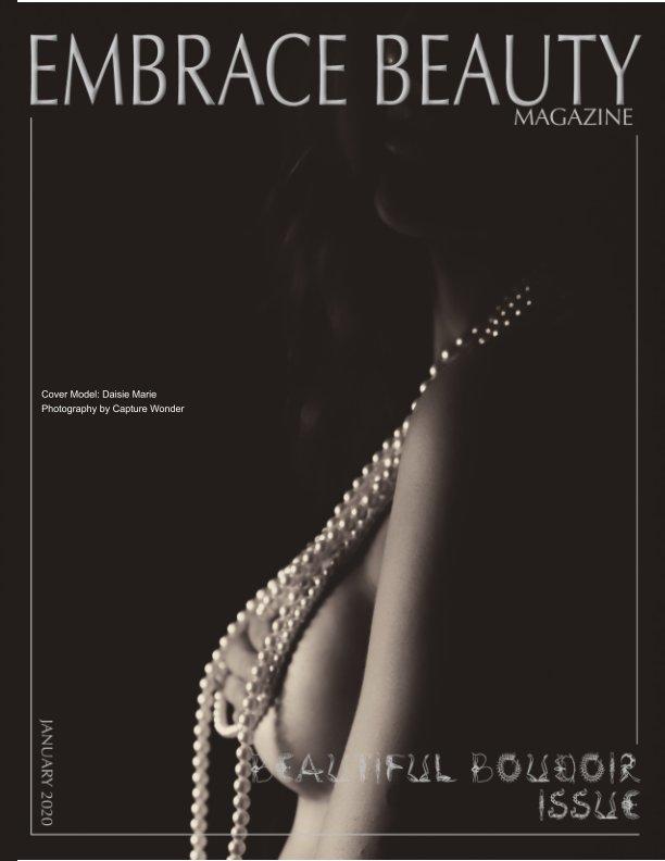 View Embrace Beauty MagazineThe Beauty Of Boudoir by Laylonna L Hurley, Eric Dawson