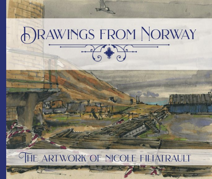 Ver Drawings From Norway por Nicole Filiatrault