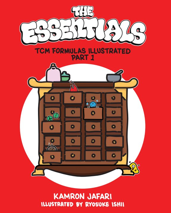 View The Essentials: TCM Formulas Illustrated Part 1 by Kamron Jafari