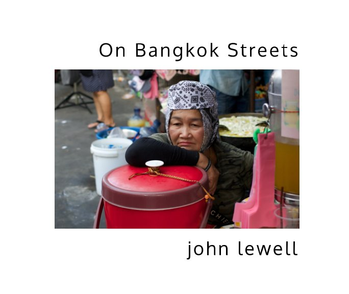 View On Bangkok Streets by John Lewell