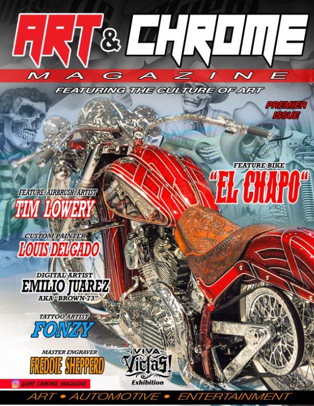 View Art and Chrome Magazine by freddy alfaro