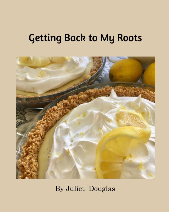 Visualizza Getting Back to My Roots di Juliet  Douglas