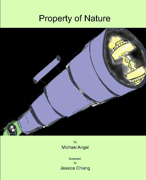 Visualizza Property Of Nature di Michael Angel