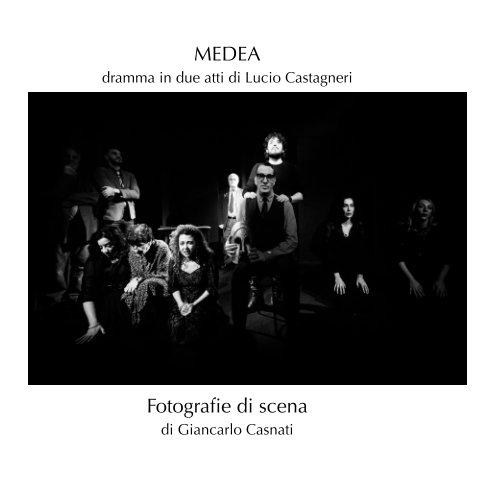 Visualizza Medea di Giancarlo Casnati