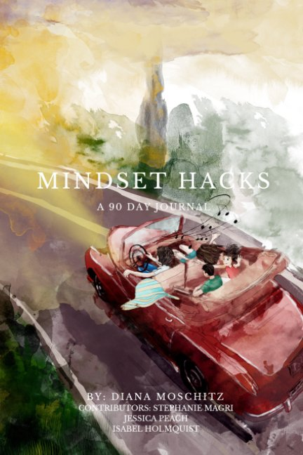 View Mindset Hacks - A 90 day journal by Diana Moschitz