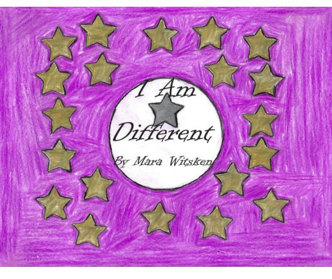 View I Am Different by Mara Witsken