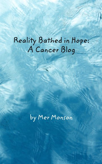Visualizza Reality Bathed in Hope di Mer Monson