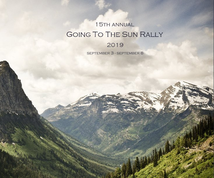 View Going To The Sun Rally 2019 by Will Brewster