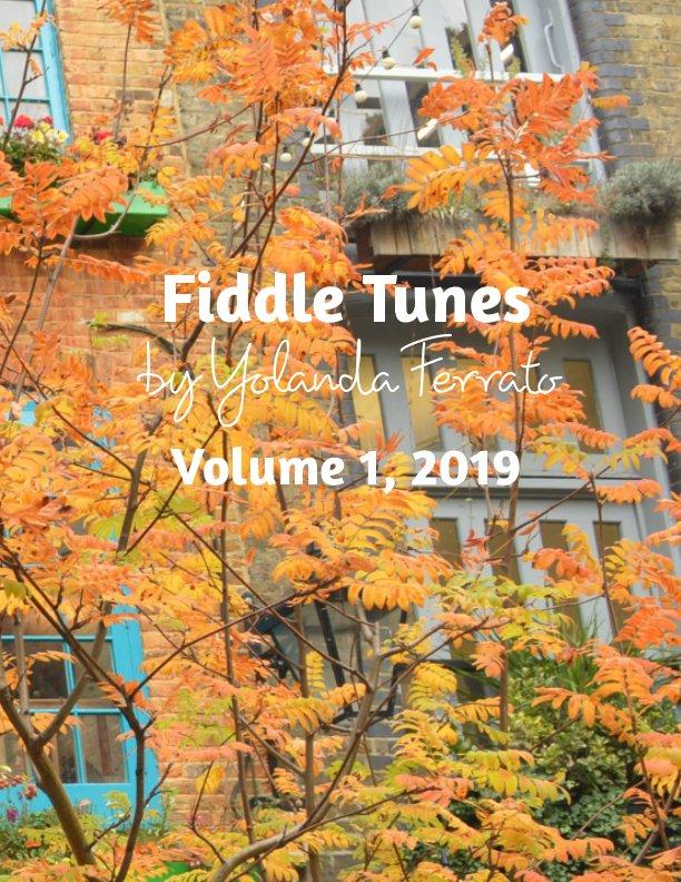 View Fiddle Tunes by Yolanda Ferrato by Yolanda Ferrato