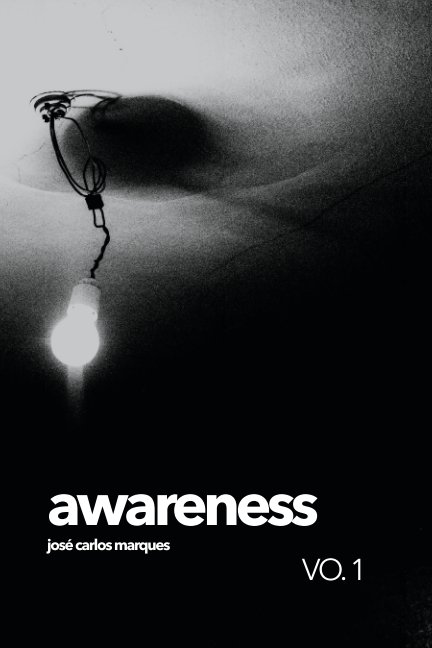 View Awareness VO. 1 by José Carlos Marques