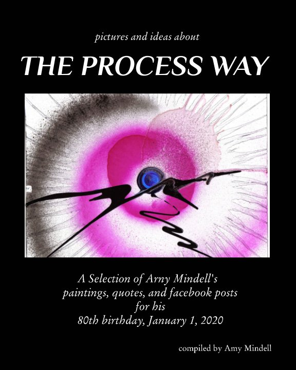Visualizza Pictures and Ideas about The Process Way di Amy Mindell