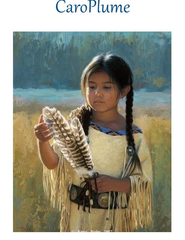 View Mon expérience autochtone by Carole Gauthier