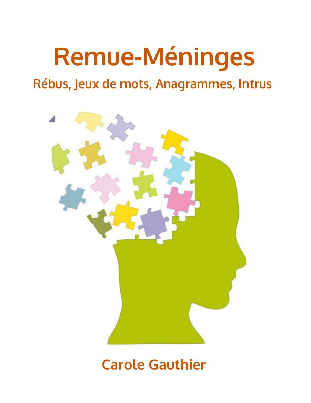 View Rémue-Méninges by Carole Gauthier