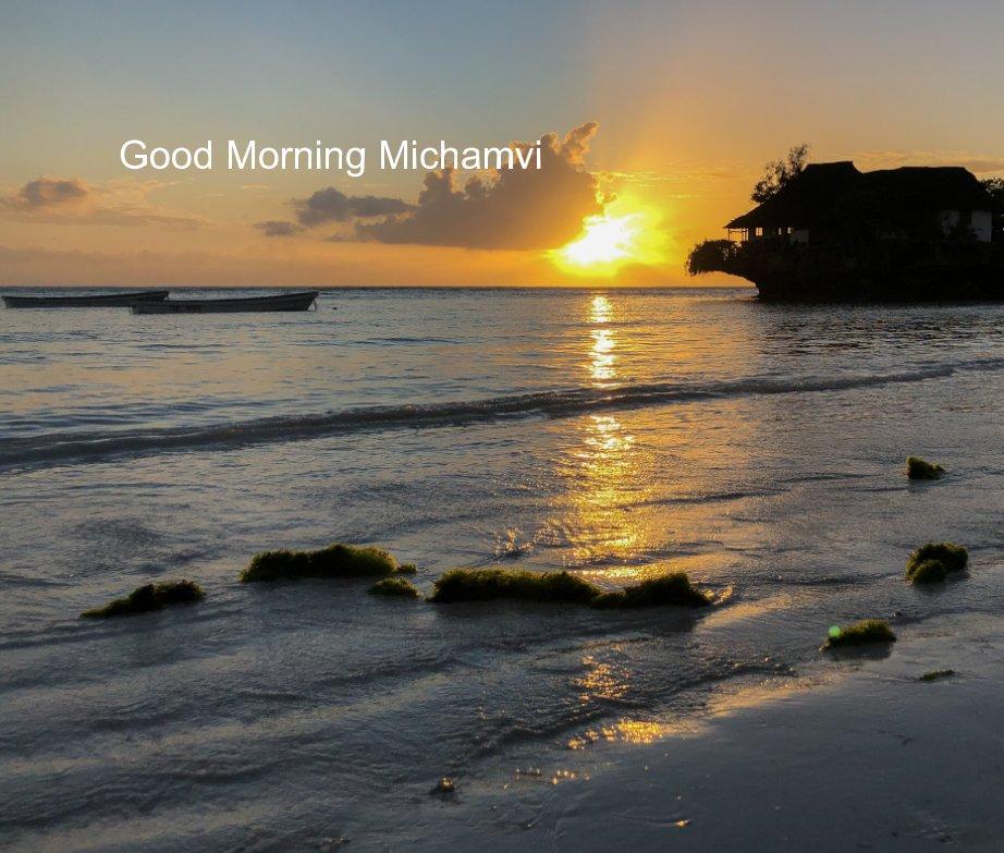 View Michamvi Large by Gwen Courtrman