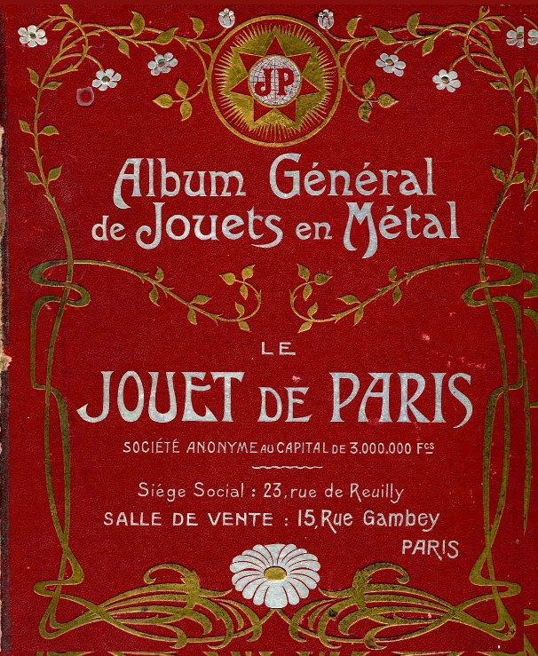 View Jouet de Paris 1902 by Jouet de Paris