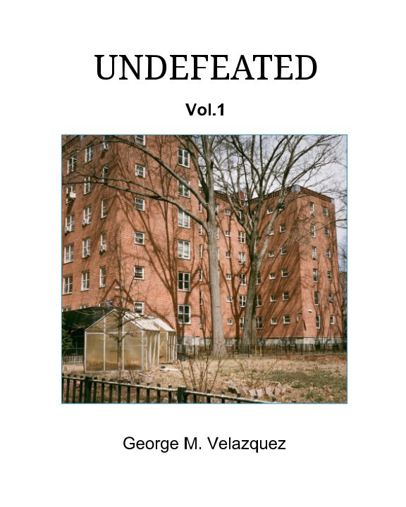 View Undefeated by George M. Velazquez