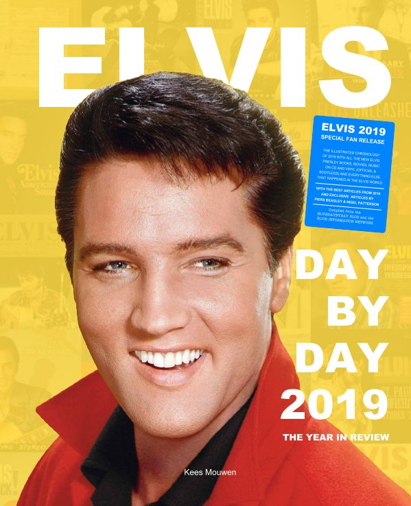 Visualizza Elvis Day By Day 2019 di Kees Mouwen