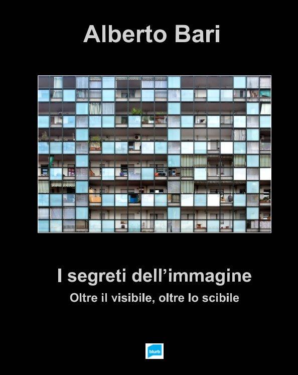 View I segreti dell'immagine by Alberto Bari