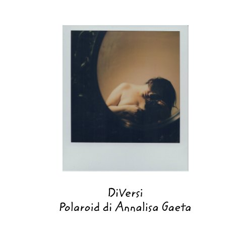 View diVersi by Annalisa Gaeta