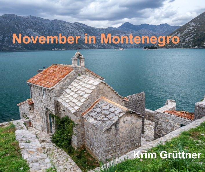 View November in Montenegro by Krim Grüttner