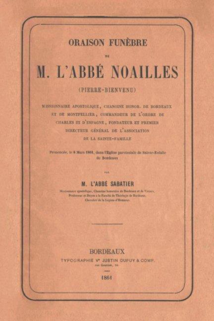 View ORAISON FUNÈBRE de L'Abbé Noailles by L'Abbé Sabatier