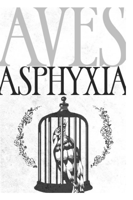 View Aves Asphyxia by Drew Skyland