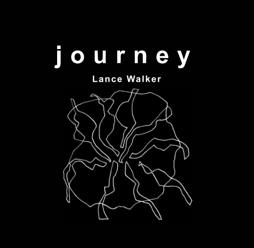 View Journey by Lance Walker