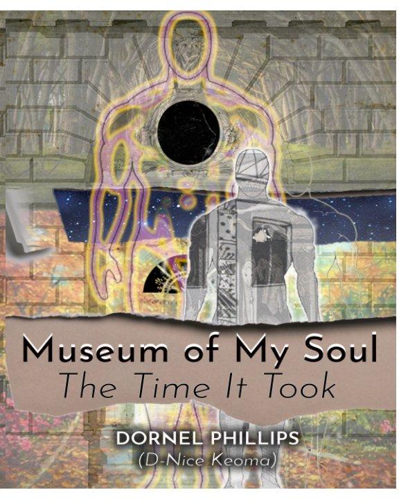 Visualizza Museum of My Soul di Dornel Phillips