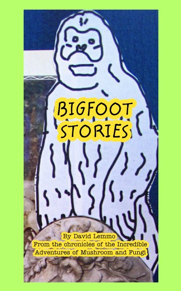 Bekijk Big Foot Stories op David Lemmo