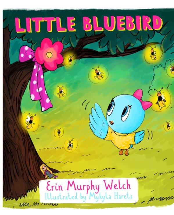 Bekijk Little Bluebird op Erin Murphy Welch