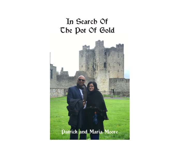 View In Search Of The Pot Of Gold by Sylvia H. Gallegos