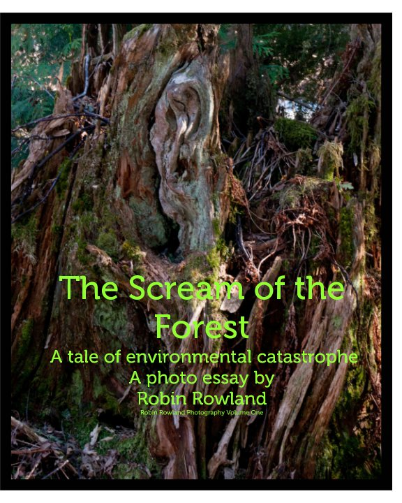 View The Scream of the forest by Robin Rowland
