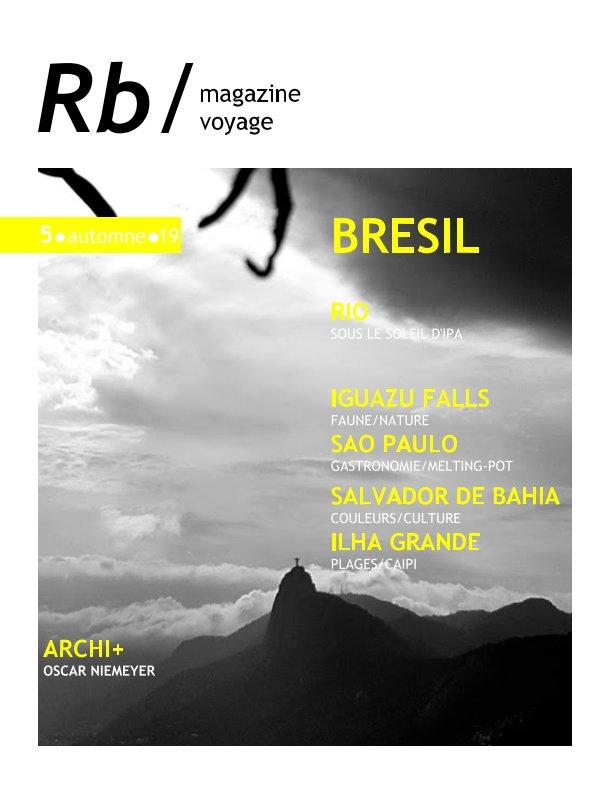 View Brésil by Rb