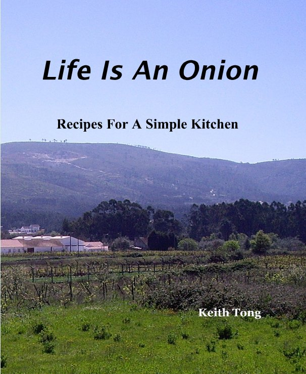 Visualizza Life Is An Onion di Keith Tong