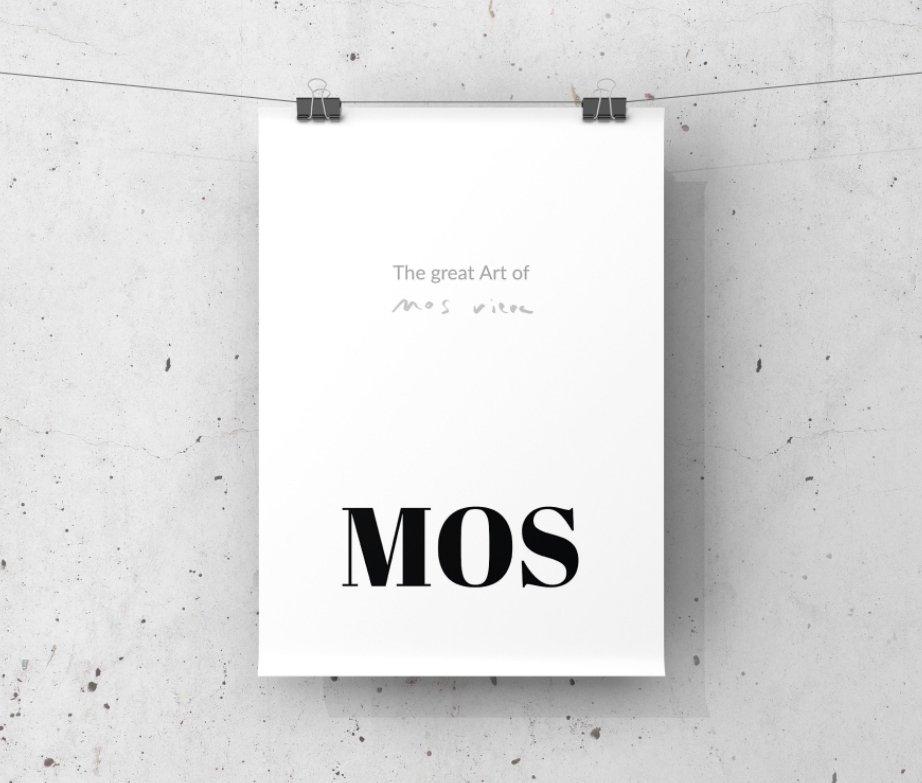 Ver MOS ¶ Absolute por Alejandro Mos Riera
