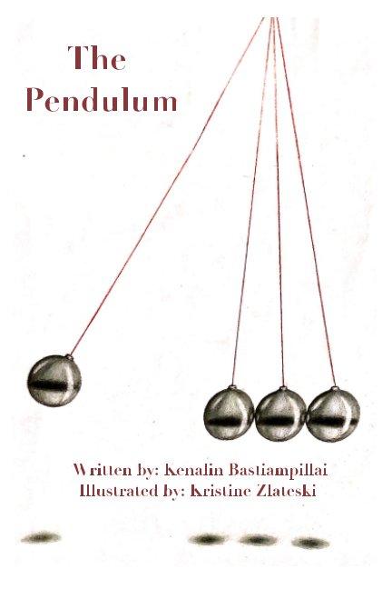 Visualizza The Pendulum di Kenalin Bastiampillai
