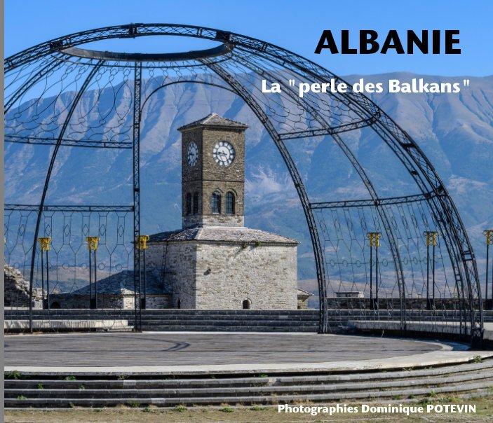 Visualizza Albanie di Dominique POTEVIN