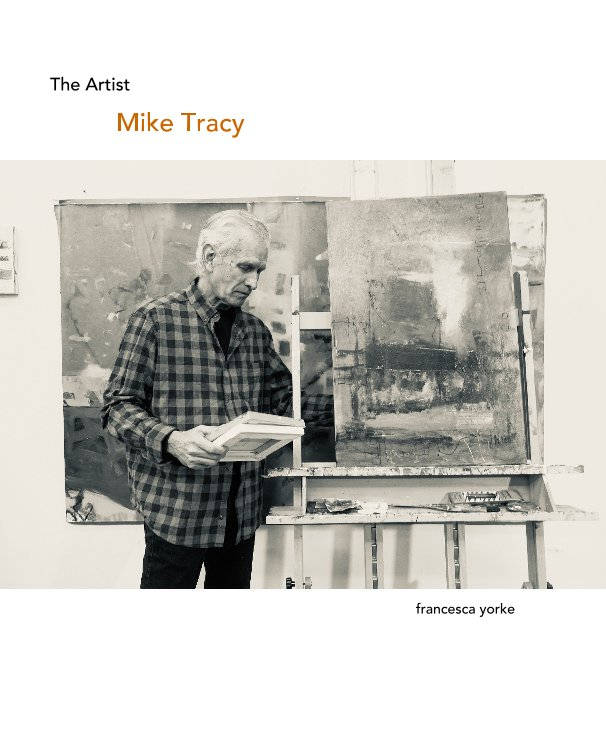 View The Artist Mike Tracy by Francesca Yorke