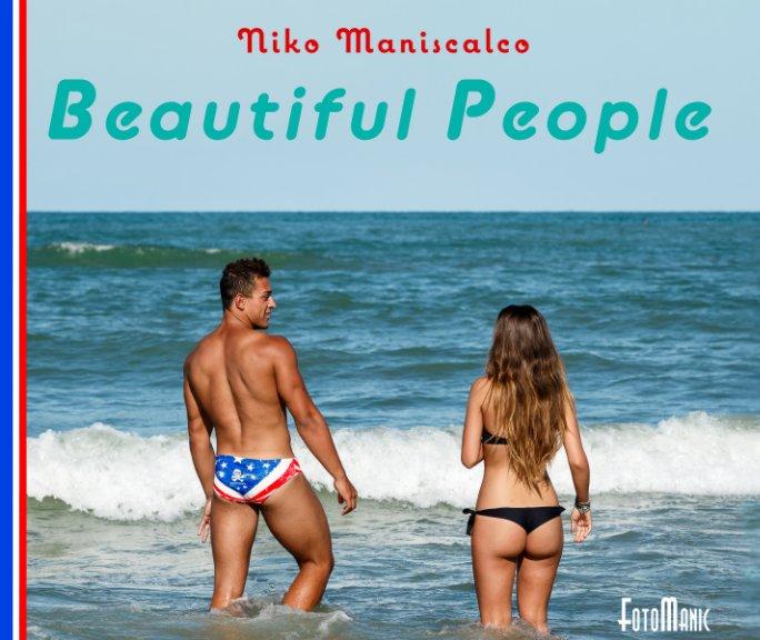 Visualizza Beautiful People di Niko Maniscalco