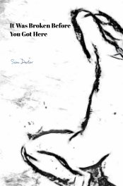 It Was Broken Before You Got Here book cover