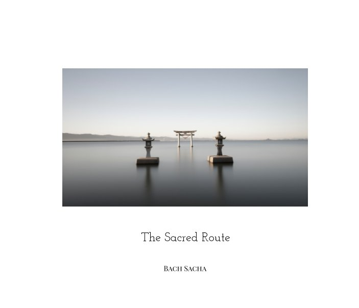 View The Sacred Route by bach sacha