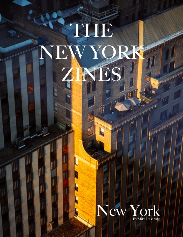 View The New York Zines by Mike Rasching